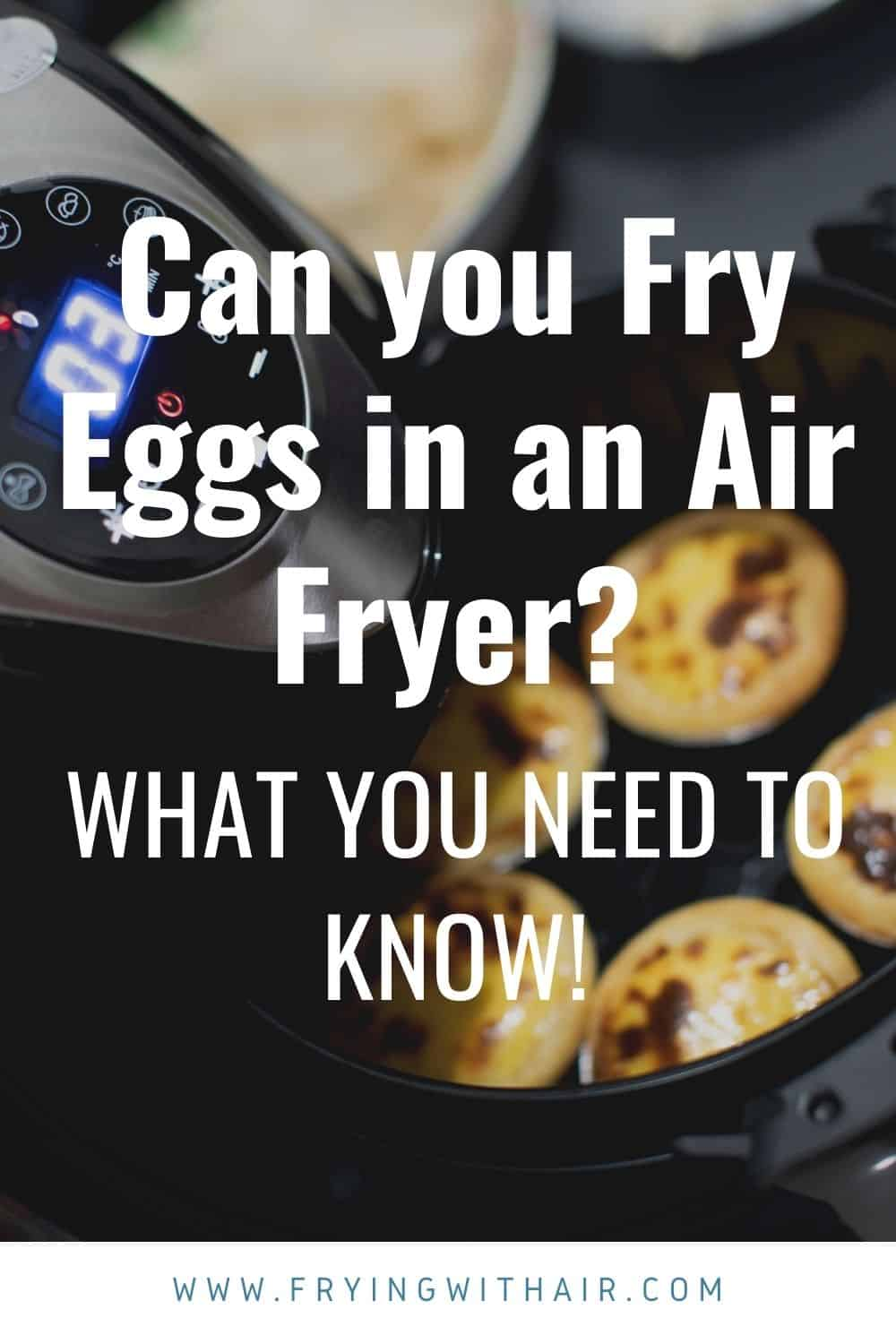 Can you Fry Eggs in an Air Fryer