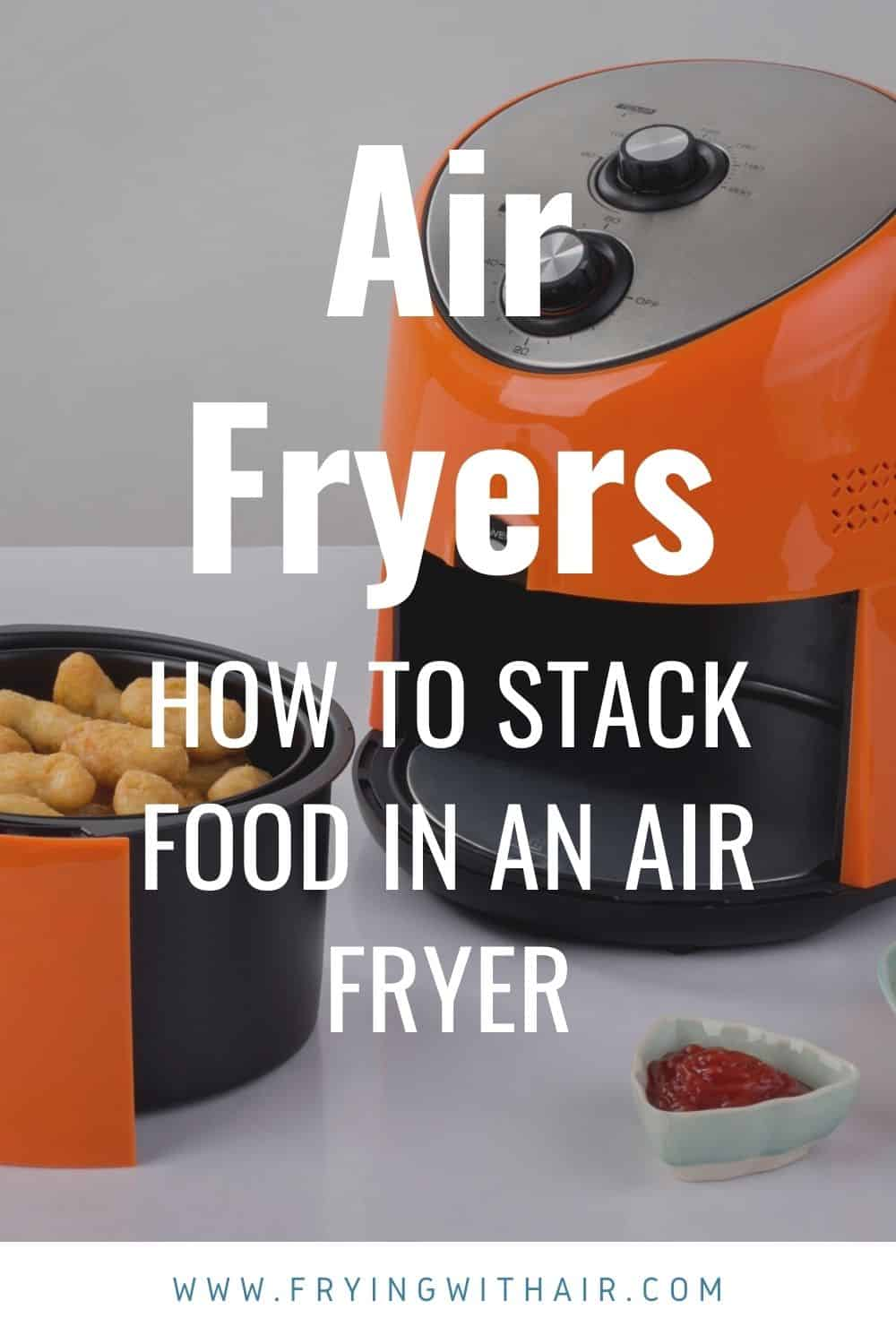 how to stack food in an air fryer (1)